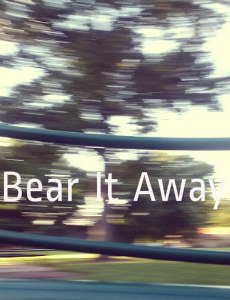 Bear It Away cover